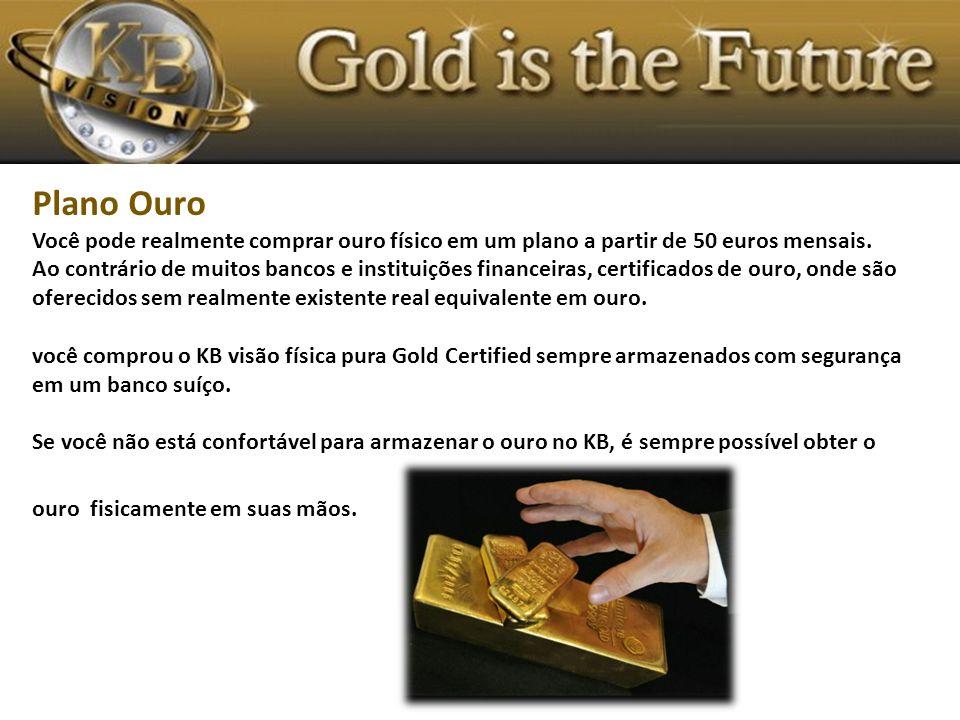 Plano Ouro Você pode realmente comprar ouro físico em um plano a partir de 50 euros mensais.
