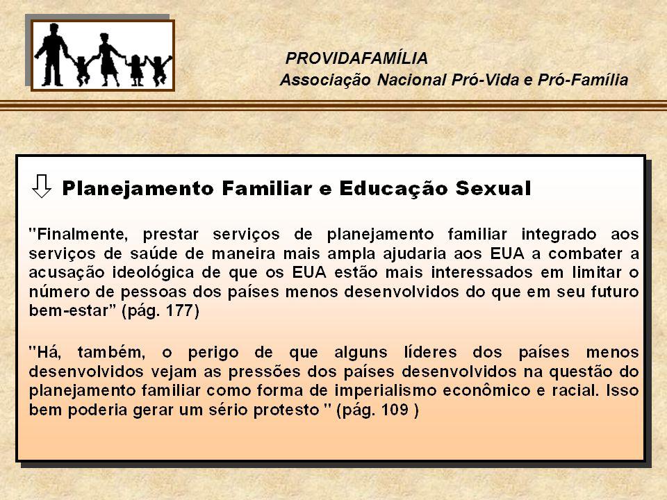PROVIDAFAMÍLIA Associação Nacional Pró-Vida e Pró-Família