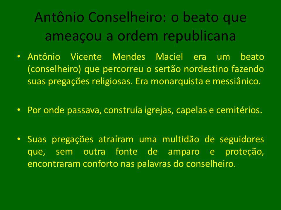 O arraial de Canudos: uma ameaça à ordem elitista Em 1893, na fazenda de Canudos, interior da Bahia, conselheiro e seus seguidores se estabeleceram, formando o arraial do Belo Monte.