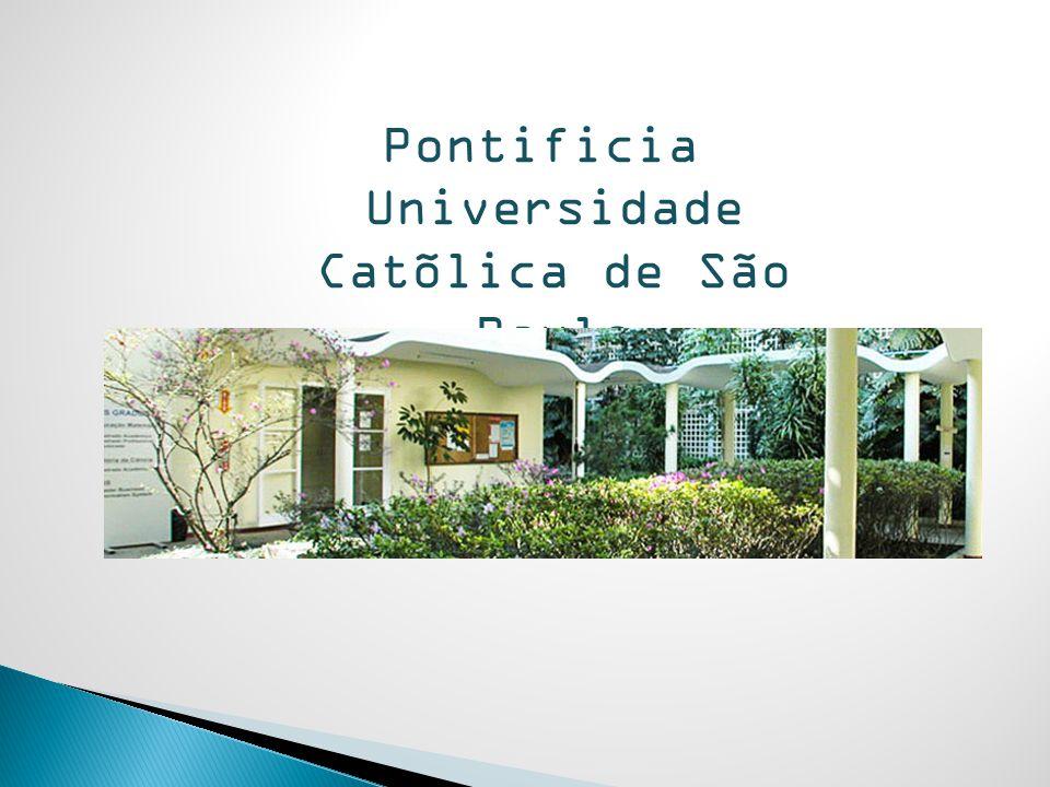 Pontificia Universidade Catõlica de São Paulo http://www.pucsp.br
