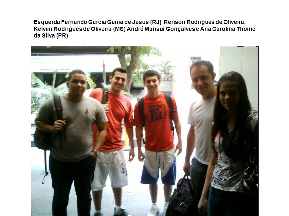 Esquerda Fernando Garcia Gama de Jesus (RJ) Rerison Rodrigues de Oliveira, Kelvim Rodrigues de Oliveira (MS) André Mansur Gonçalves e Ana Carolina Tho