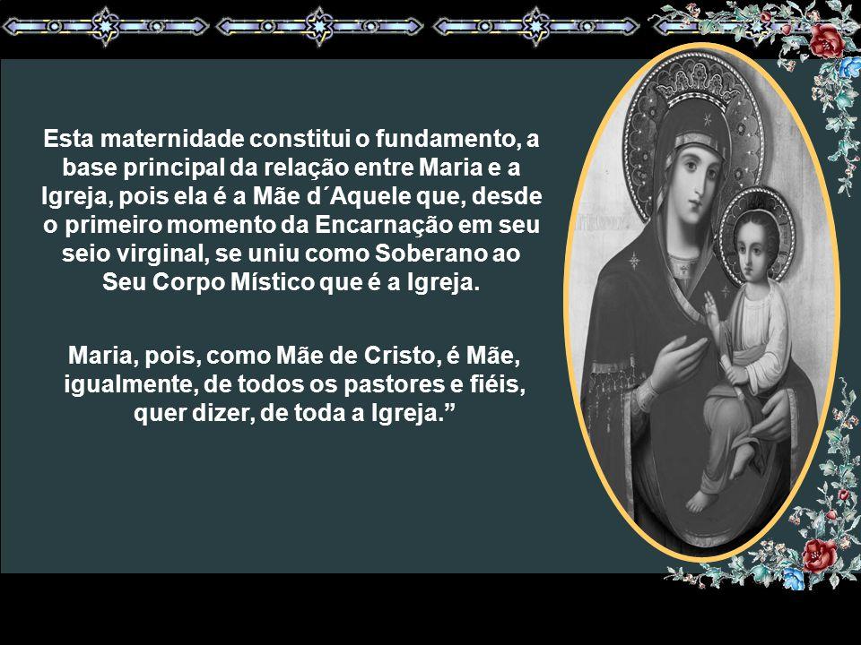 """""""Este título, conferido à Virgem Santa Maria, 'Mãe da Igreja', pertence, na verdade, à autêntica substância da devoção a Maria, encontrando sua justif"""
