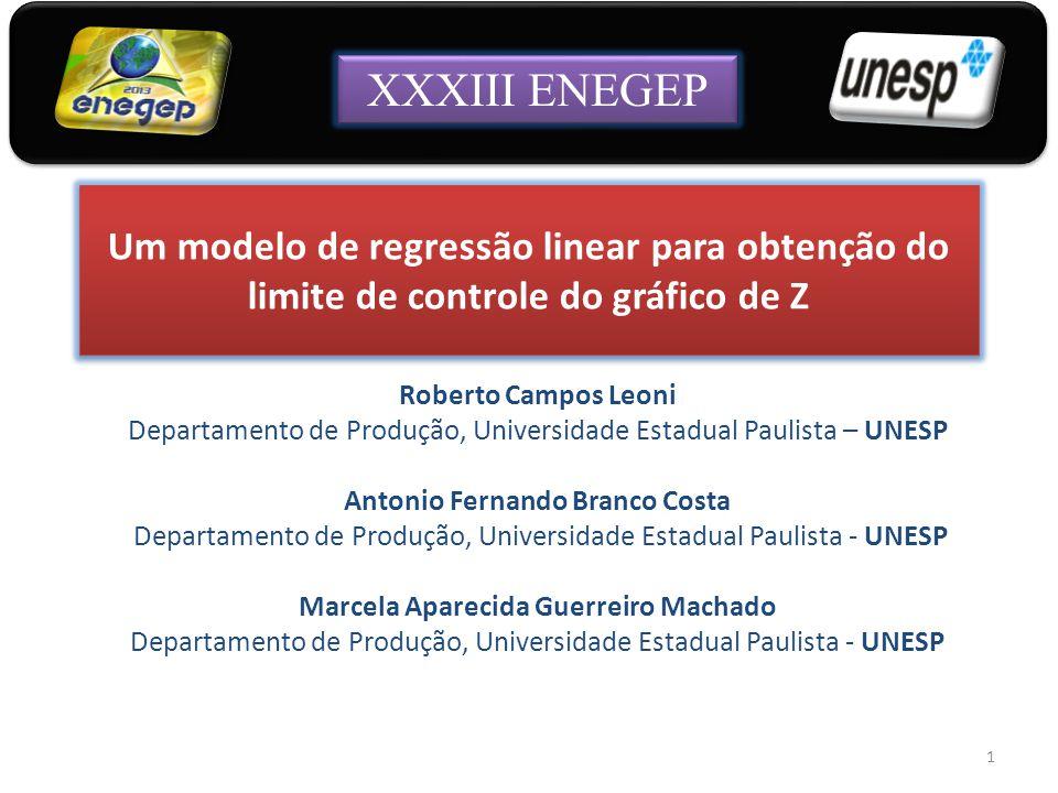 Um modelo de regressão linear para obtenção do limite de controle do gráfico de Z Roberto Campos Leoni Departamento de Produção, Universidade Estadual
