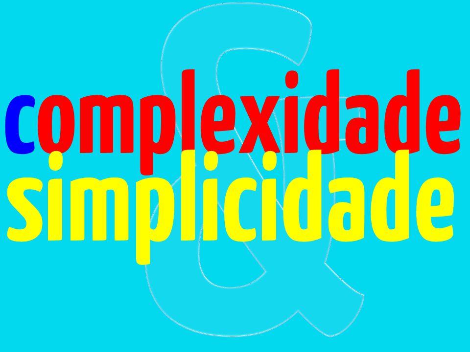 complexidade simplicidade
