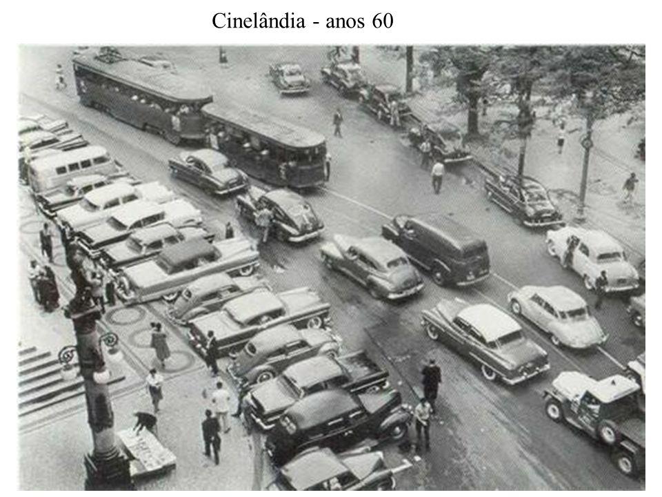 Cinelândia - anos 60
