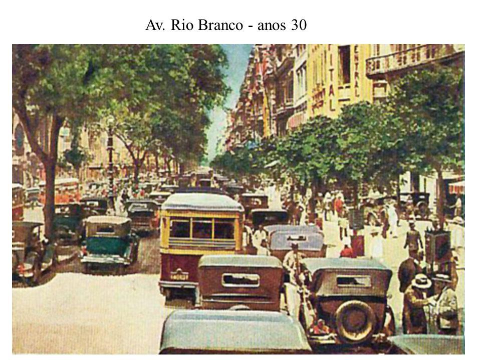 Av. Rio Branco - anos 30