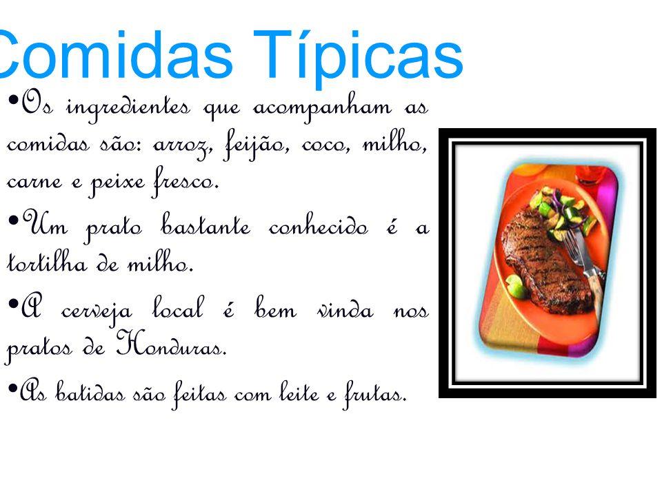 Comidas Típicas Os ingredientes que acompanham as comidas são: arroz, feijão, coco, milho, carne e peixe fresco.