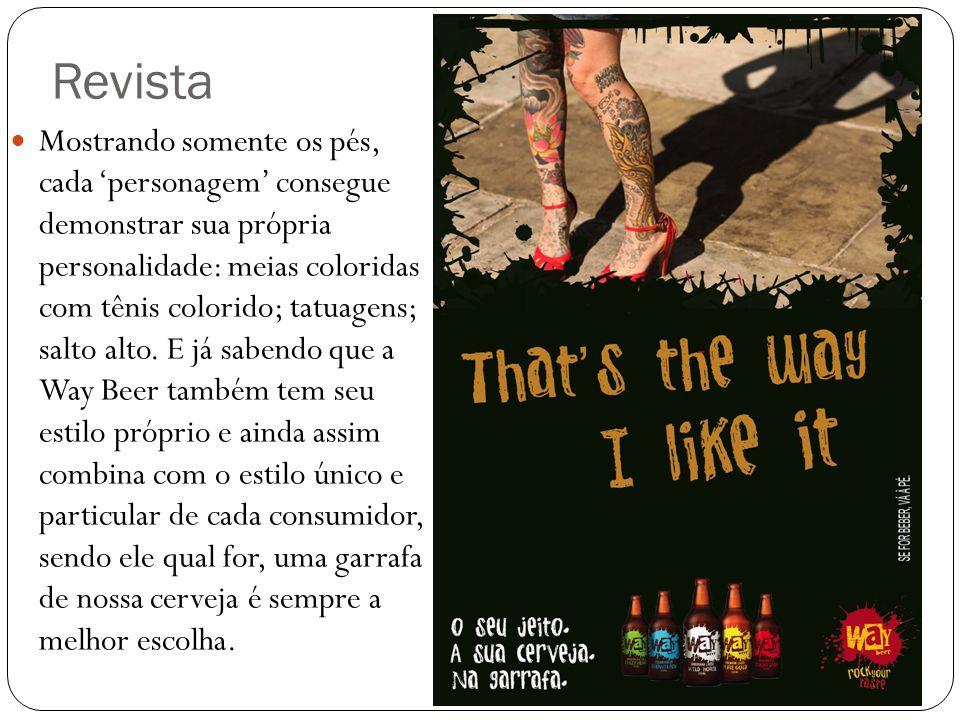 Mostrando somente os pés, cada 'personagem' consegue demonstrar sua própria personalidade: meias coloridas com tênis colorido; tatuagens; salto alto.