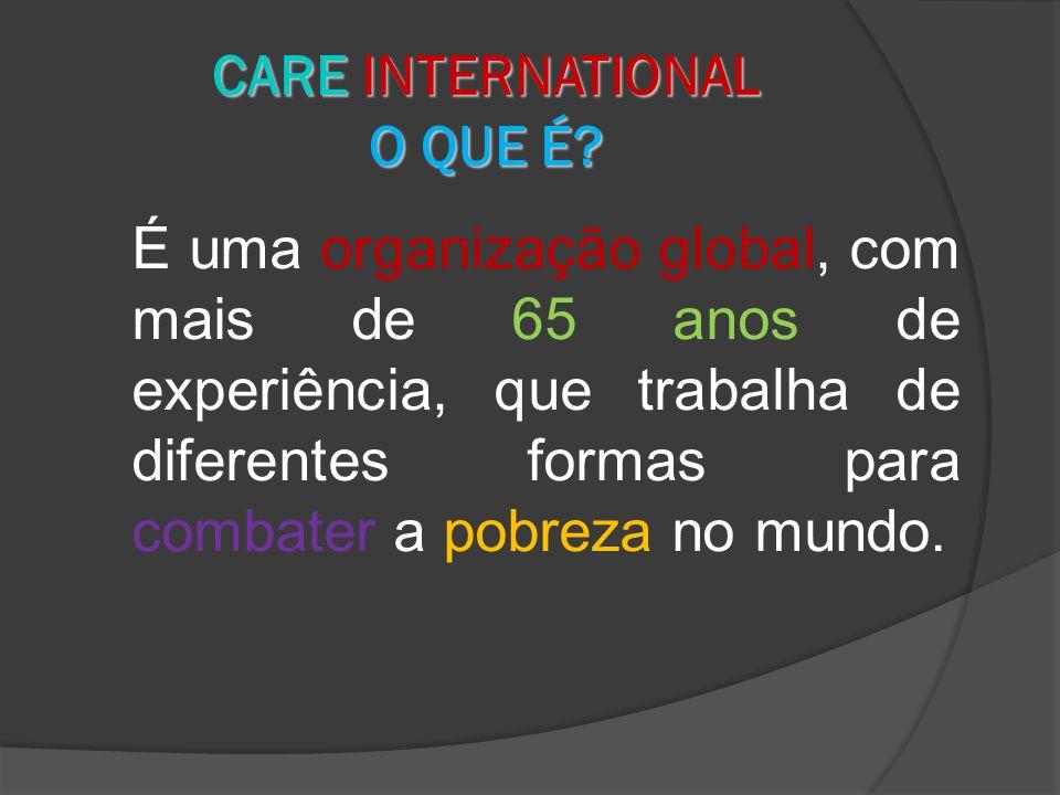 CARE INTERNATIONAL O QUE É.