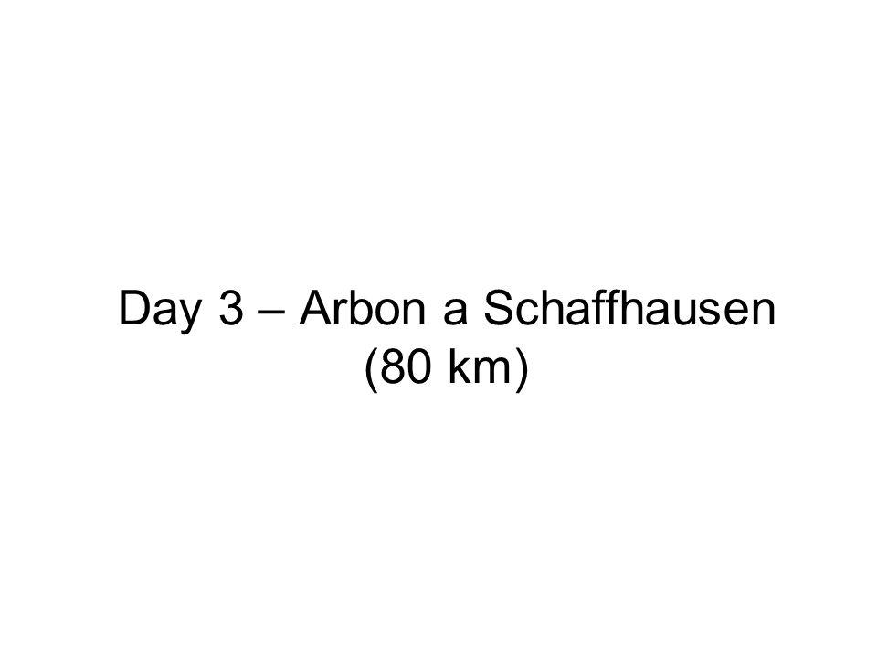Day 3 – Arbon a Schaffhausen (80 km)
