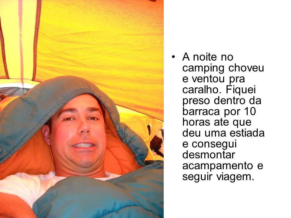 A noite no camping choveu e ventou pra caralho.