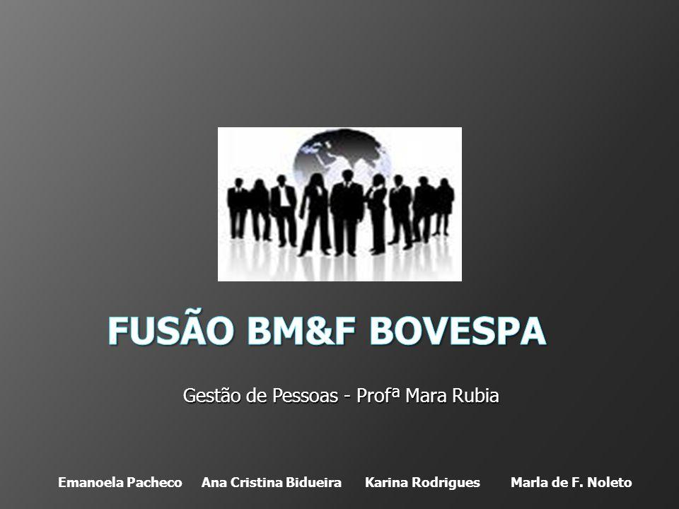 Gestão de Pessoas - Profª Mara Rubia Emanoela Pacheco Ana Cristina Bidueira Karina Rodrigues Marla de F.