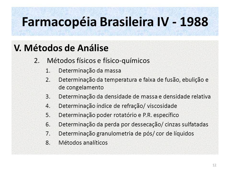 Farmacopéia Brasileira IV - 1988 V.