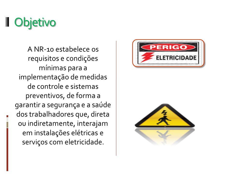 Aplicação A aplicação da NR 10 abrange as fases de geração, transmissão, distribuição e consumo de energia elétrica, em suas diversas etapas, incluindo elaboração de projetos, construção, montagem, operação, manutenção das instalações elétricas, bem como quaisquer trabalhos realizados em suas proximidades.