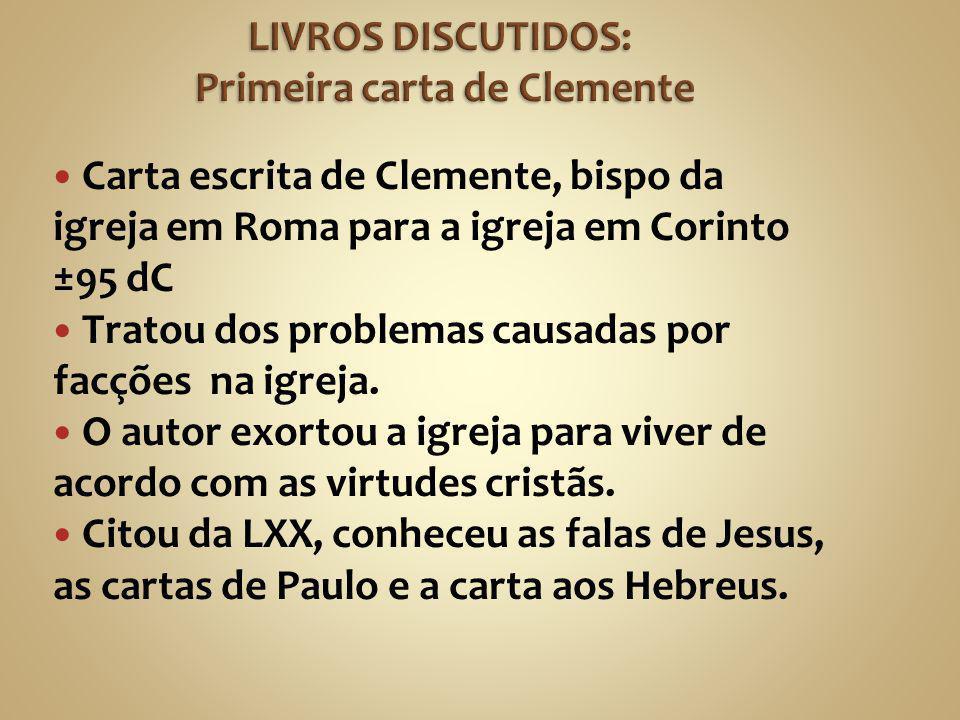 A Igreja de Deus que vive como estrangeira em Roma, para a Igreja de Deus que vive como estrangeira em Corinto.