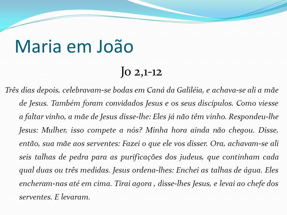 Jo 2,1-12 Três dias depois, celebravam-se bodas em Caná da Galiléia, e achava-se ali a mãe de Jesus. Também foram convidados Jesus e os seus discípulo