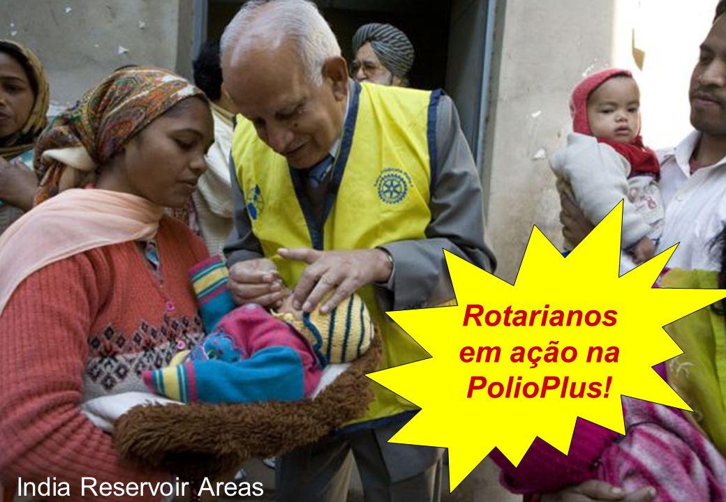 Rotarianos em ação na PolioPlus! India Reservoir Areas