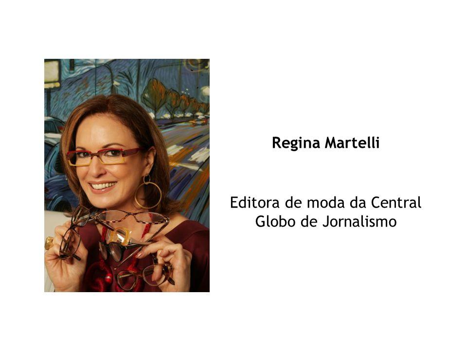 Regina Martelli Editora de moda da Central Globo de Jornalismo