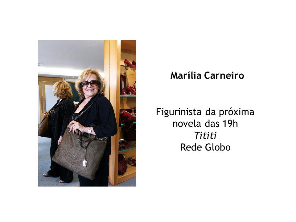 Marília Carneiro Figurinista da próxima novela das 19h Tititi Rede Globo