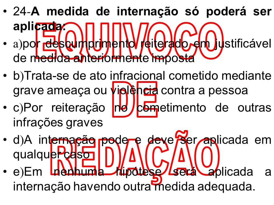 Art. 124. São direitos do adolescente privado de liberdade, entre outros, os seguintes: –I - entrevistar-se pessoalmente com o representante do Minist