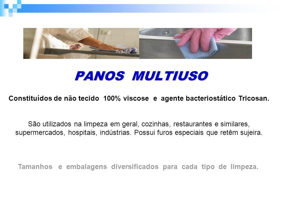 PANOS MULTIUSO Constituídos de não tecido 100% viscose e agente bacteriostático Tricosan..
