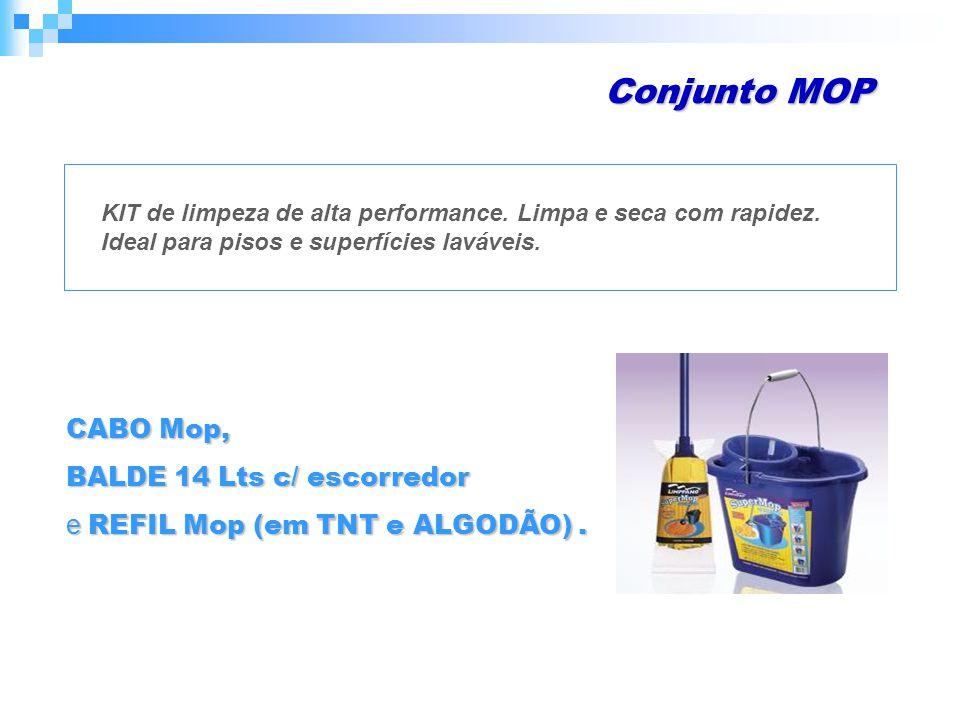 Conjunto MOP CABO Mop, BALDE 14 Lts c/ escorredor e REFIL Mop (em TNT e ALGODÃO).