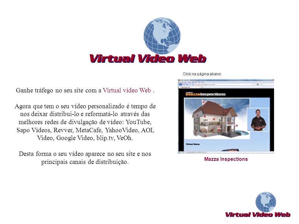 Ganhe tráfego no seu site com a Virtual vídeo Web. Agora que tem o seu vídeo personalizado é tempo de nos deixar distribui-lo e reformatá-lo através d