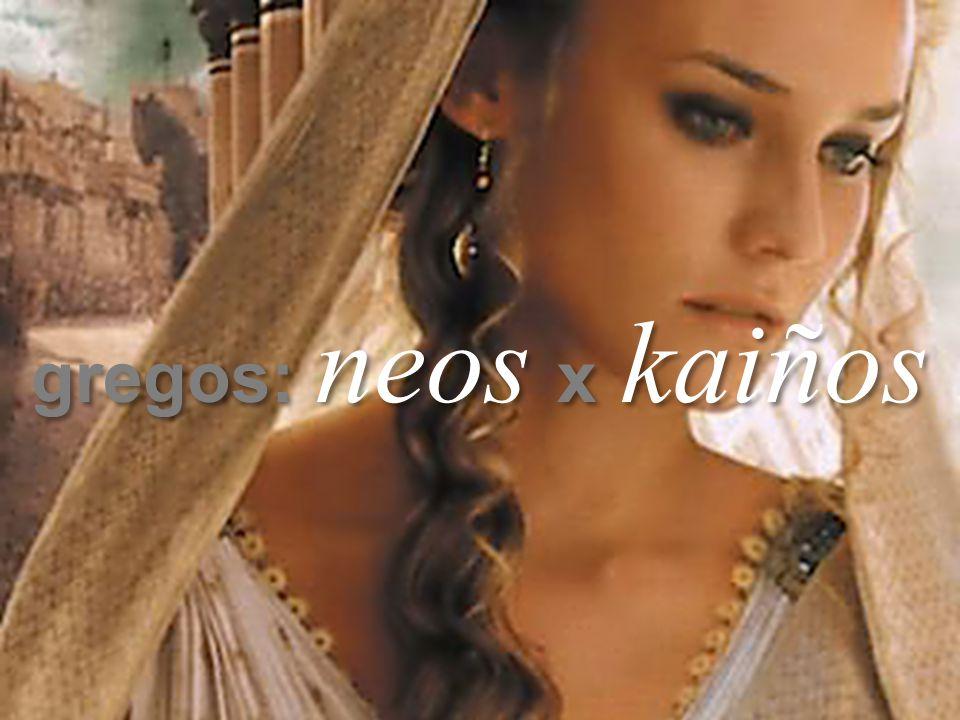 Cleuton R. Carrijo Gestão por Competências gregos: neos x kaiños