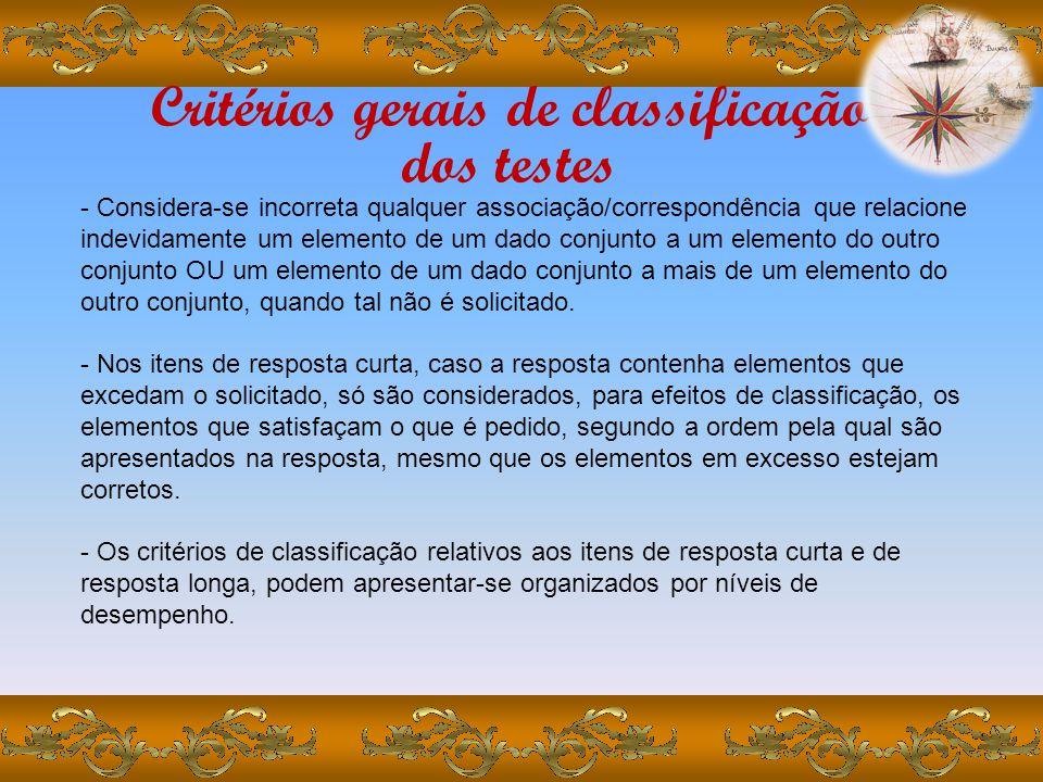 Critérios gerais de classificação dos testes - São considerados o vocabulário específico às aprendizagens desenvolvidas no âmbito da disciplina de Geo