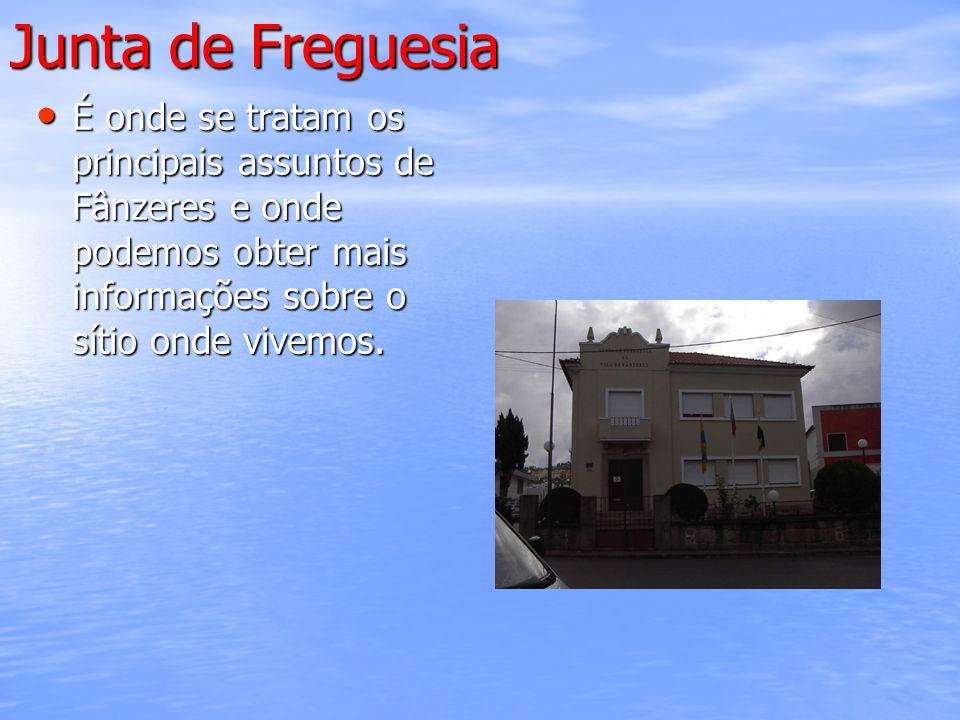 Junta de Freguesia É onde se tratam os principais assuntos de Fânzeres e onde podemos obter mais informações sobre o sítio onde vivemos. É onde se tra