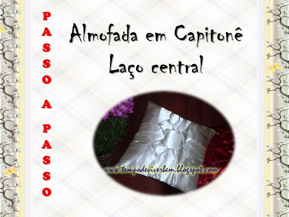 Almofada em Capitonê Laço central PASSOAPASSO