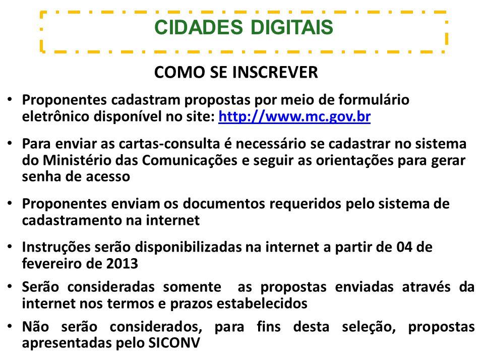Proponentes cadastram propostas por meio de formulário eletrônico disponível no site: http://www.mc.gov.brhttp://www.mc.gov.br Para enviar as cartas-c
