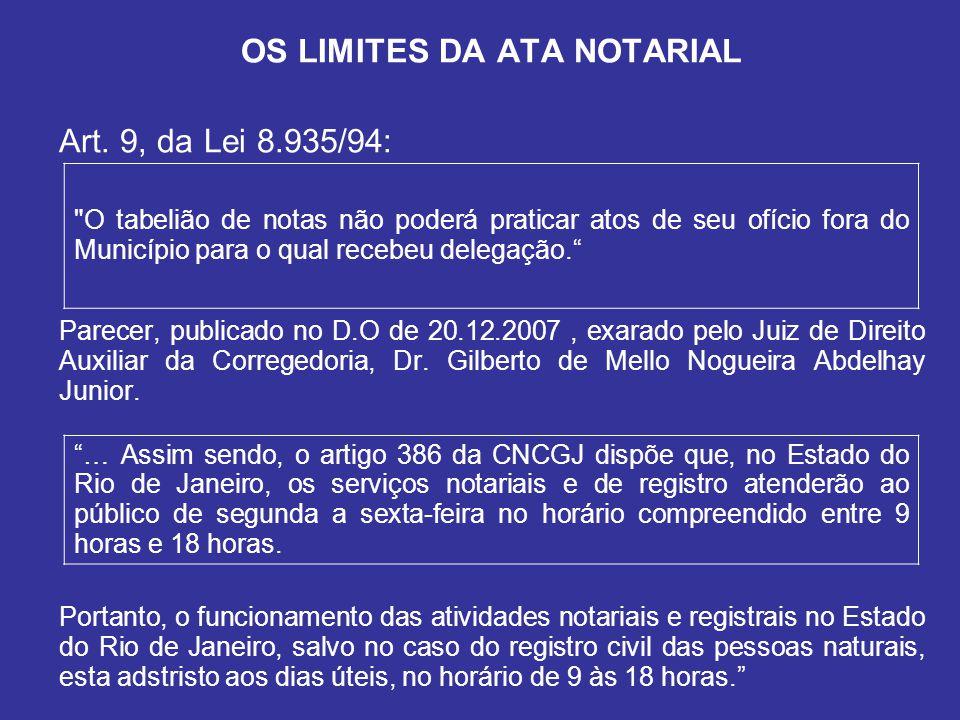 OS LIMITES DA ATA NOTARIAL Art.