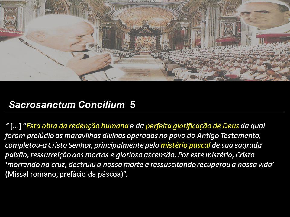 """"""" [...] """"Esta obra da redenção humana e da perfeita glorificação de Deus da qual foram prelúdio as maravilhas divinas operadas no povo do Antigo Testa"""