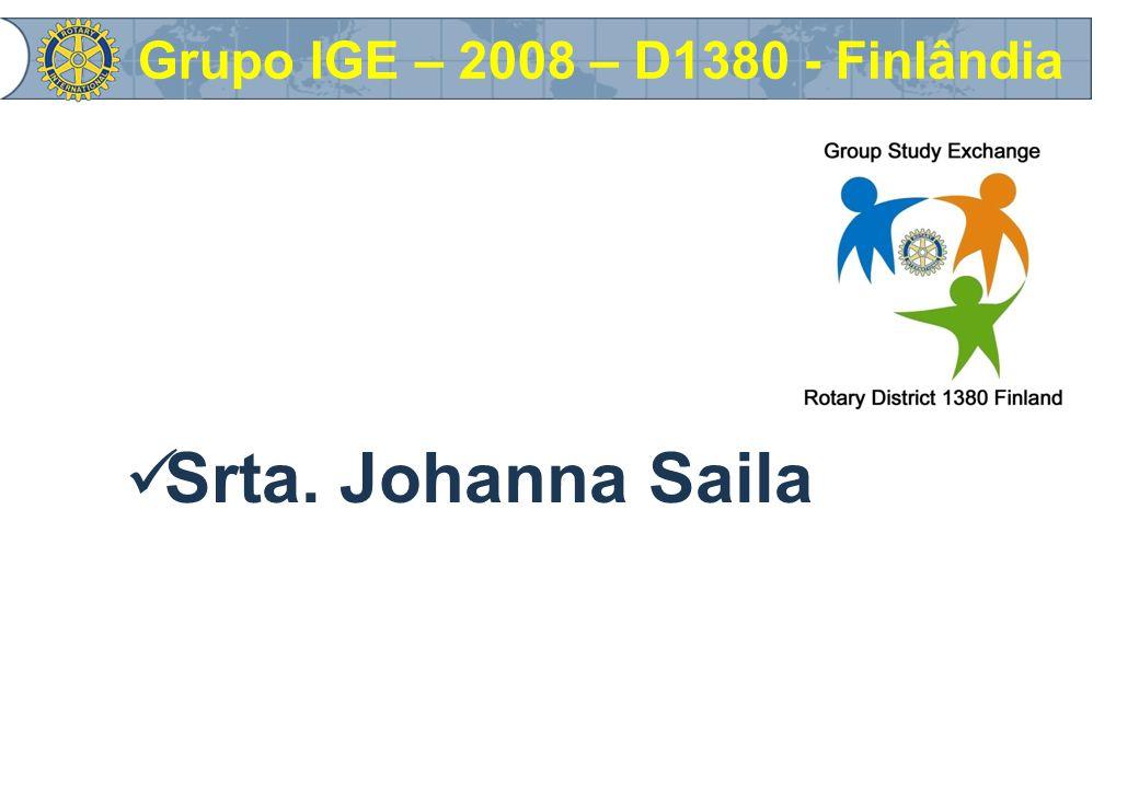 Srta. Johanna Saila Grupo IGE – 2008 – D1380 - Finlândia