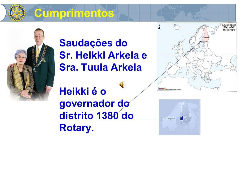 Saudações do Sr. Heikki Arkela e Sra.