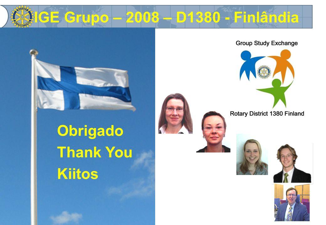 IGE Grupo – 2008 – D1380 - Finlândia Obrigado Thank You Kiitos