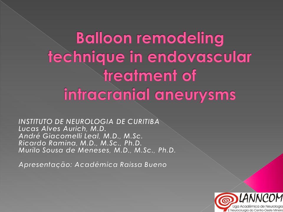  Aneurismas são malformações vasculares  Causa mais comum de hemorragia subaracnóidea espontânea  Aproximadamente ¼ de todas as hemorragias intracranianas