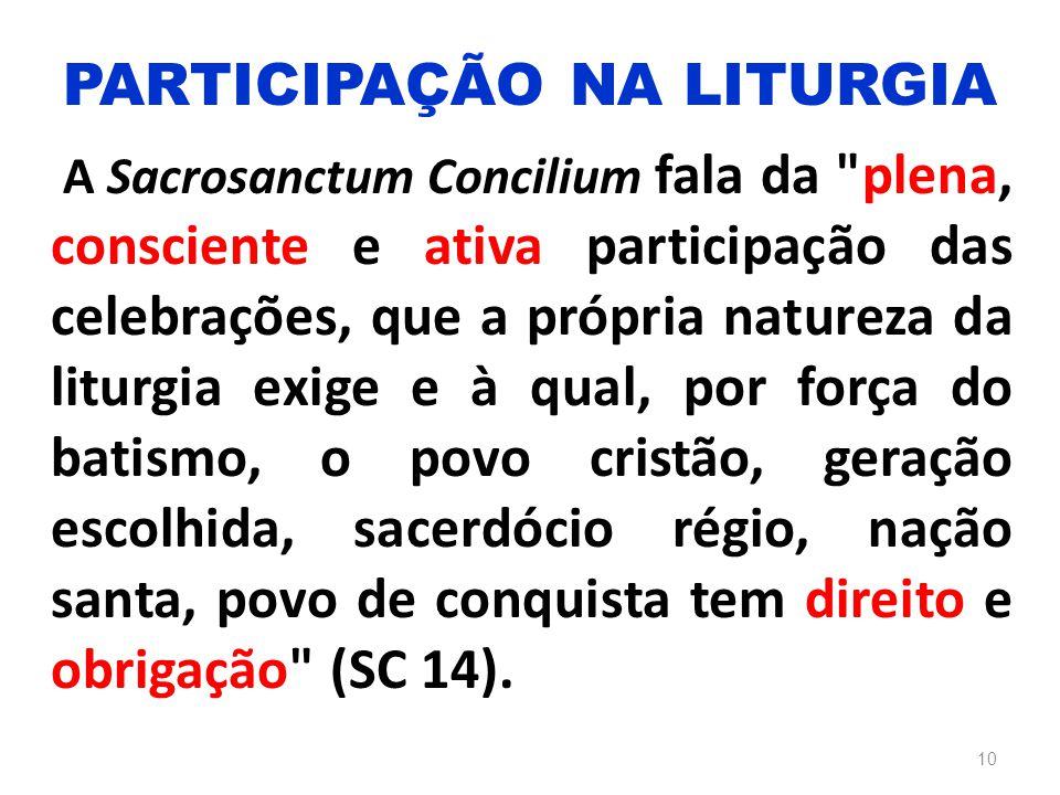 A Sacrosanctum Concilium fala da
