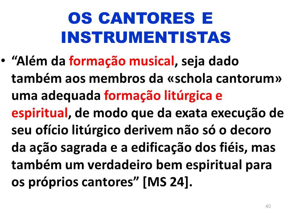 """""""Além da formação musical, seja dado também aos membros da «schola cantorum» uma adequada formação litúrgica e espiritual, de modo que da exata execuç"""