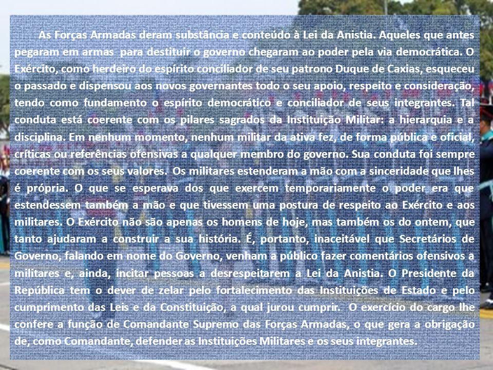 O Exército Brasileiro é parte integrante da História do Brasil. Participou de todos os fatos históricos que marcaram a vida brasileira. Sua presença n