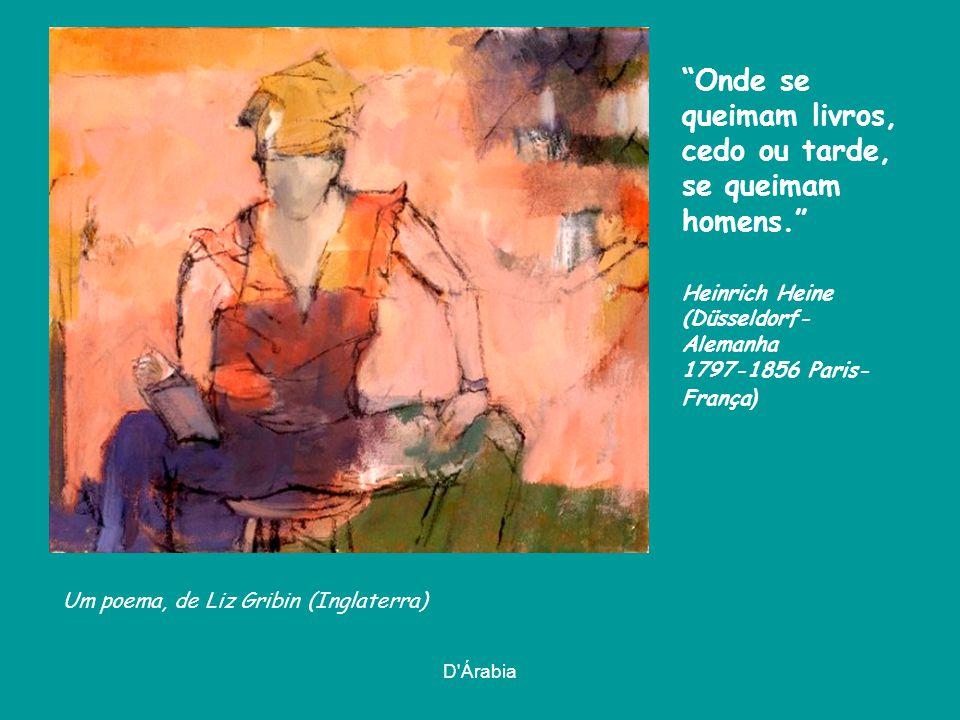 D Árabia Frederick the Literate, de Charles Wysocki (Detroit-Estados Unidos 1928-2002 Los Angeles-Estados Unidos), em 1992 O mais belo triunfo do escritor é fazer pensar os que podem pensar. Eugène Delacroix (Saint-Maurice- França 1798-1863 Paris-França)