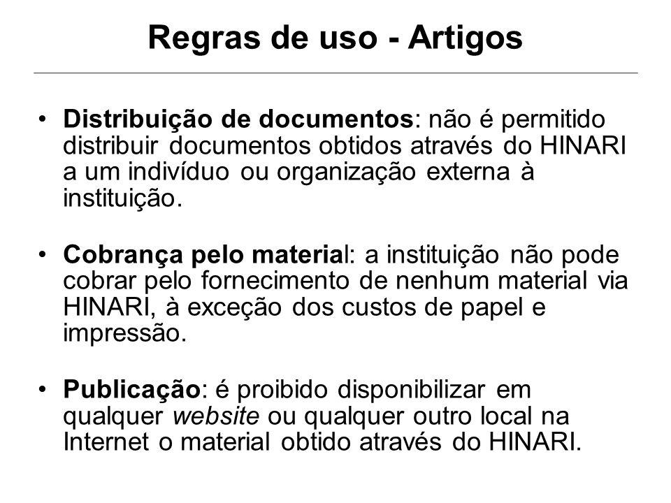 Regras de uso - Artigos Distribuição de documentos: não é permitido distribuir documentos obtidos através do HINARI a um indivíduo ou organização externa à instituição.
