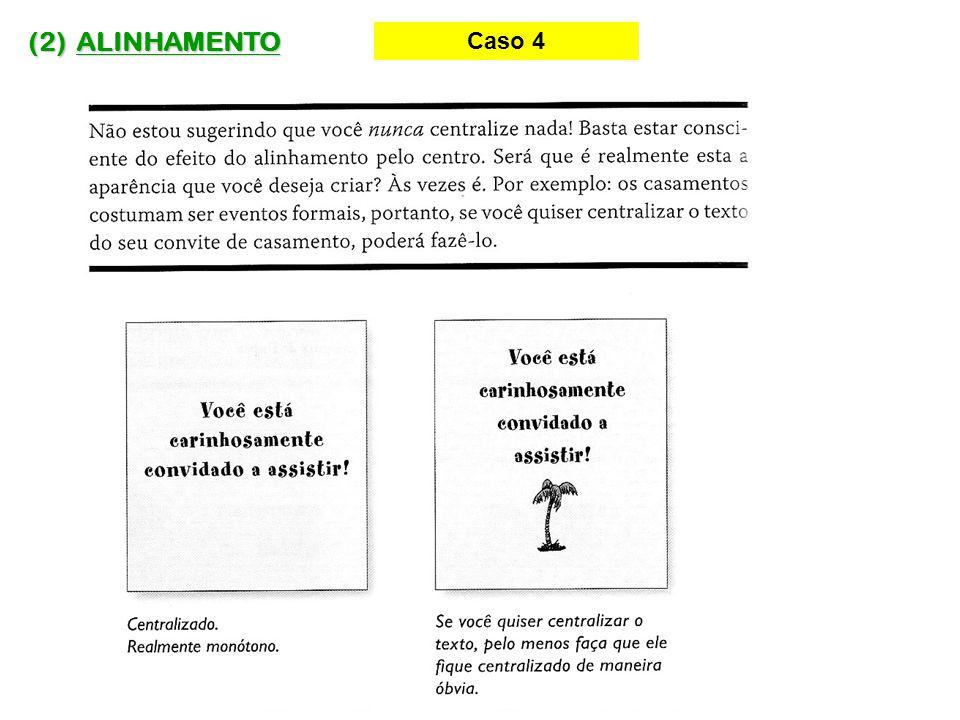 (2) ALINHAMENTO Caso 4