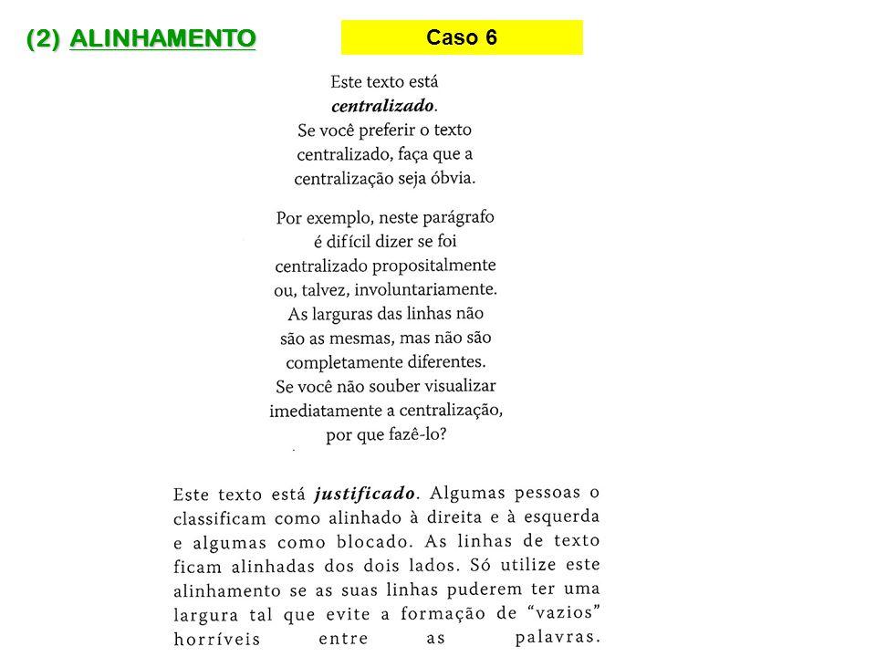 (2) ALINHAMENTO Caso 6