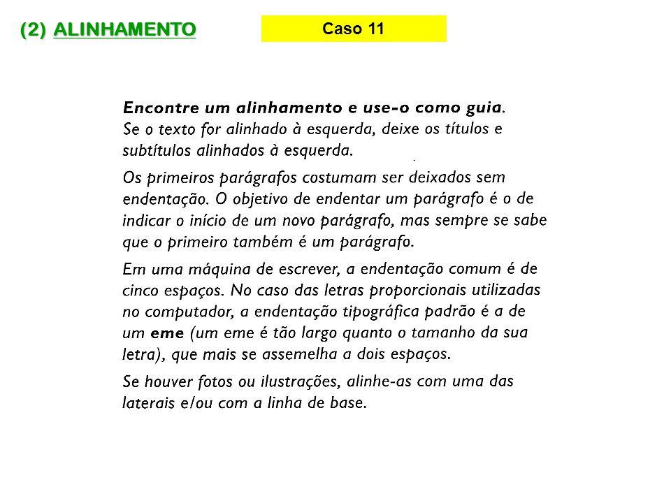 (2) ALINHAMENTO Caso 11