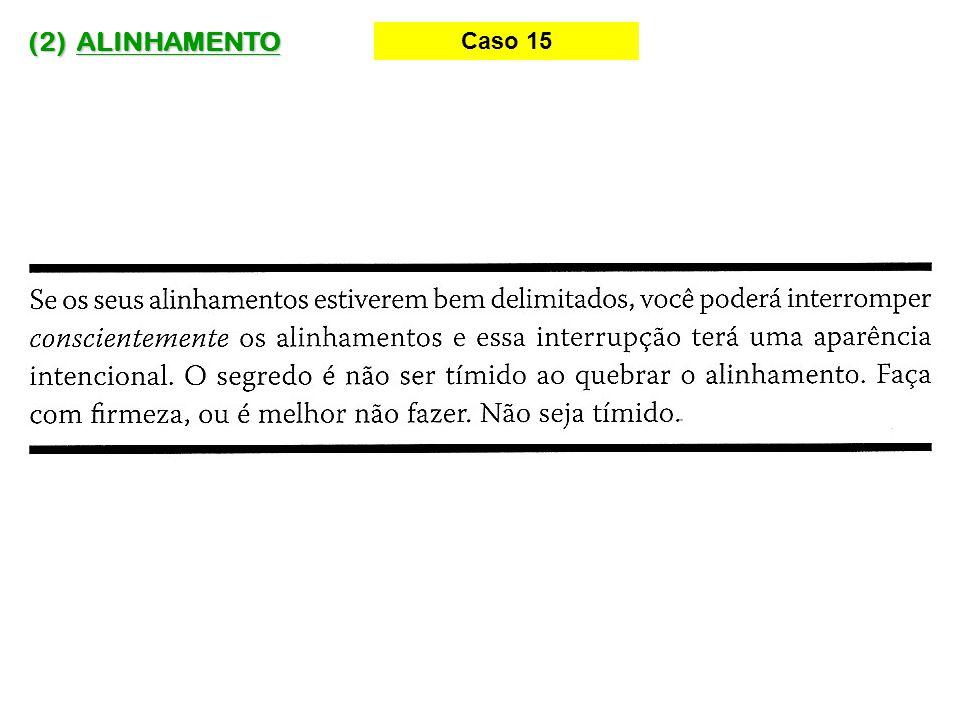 (2) ALINHAMENTO Caso 15