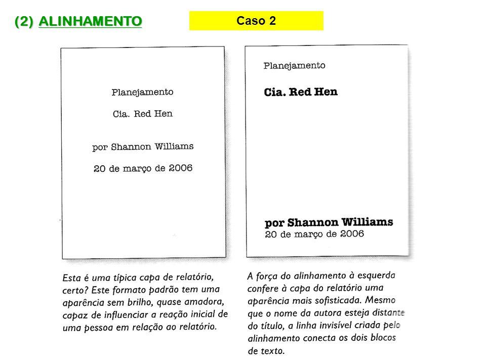 (2) ALINHAMENTO Caso 2