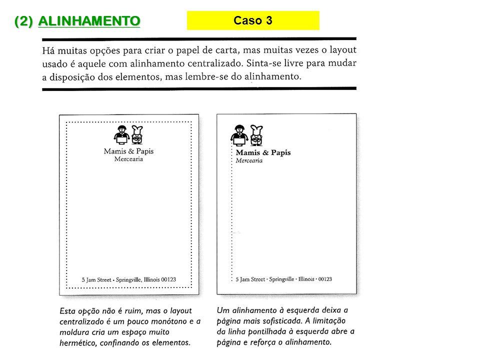 (2) ALINHAMENTO Caso 3
