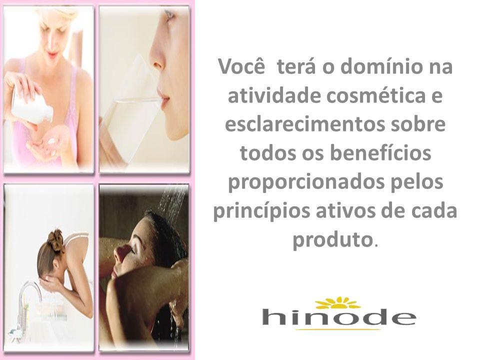 Você terá o domínio na atividade cosmética e esclarecimentos sobre todos os benefícios proporcionados pelos princípios ativos de cada produto.